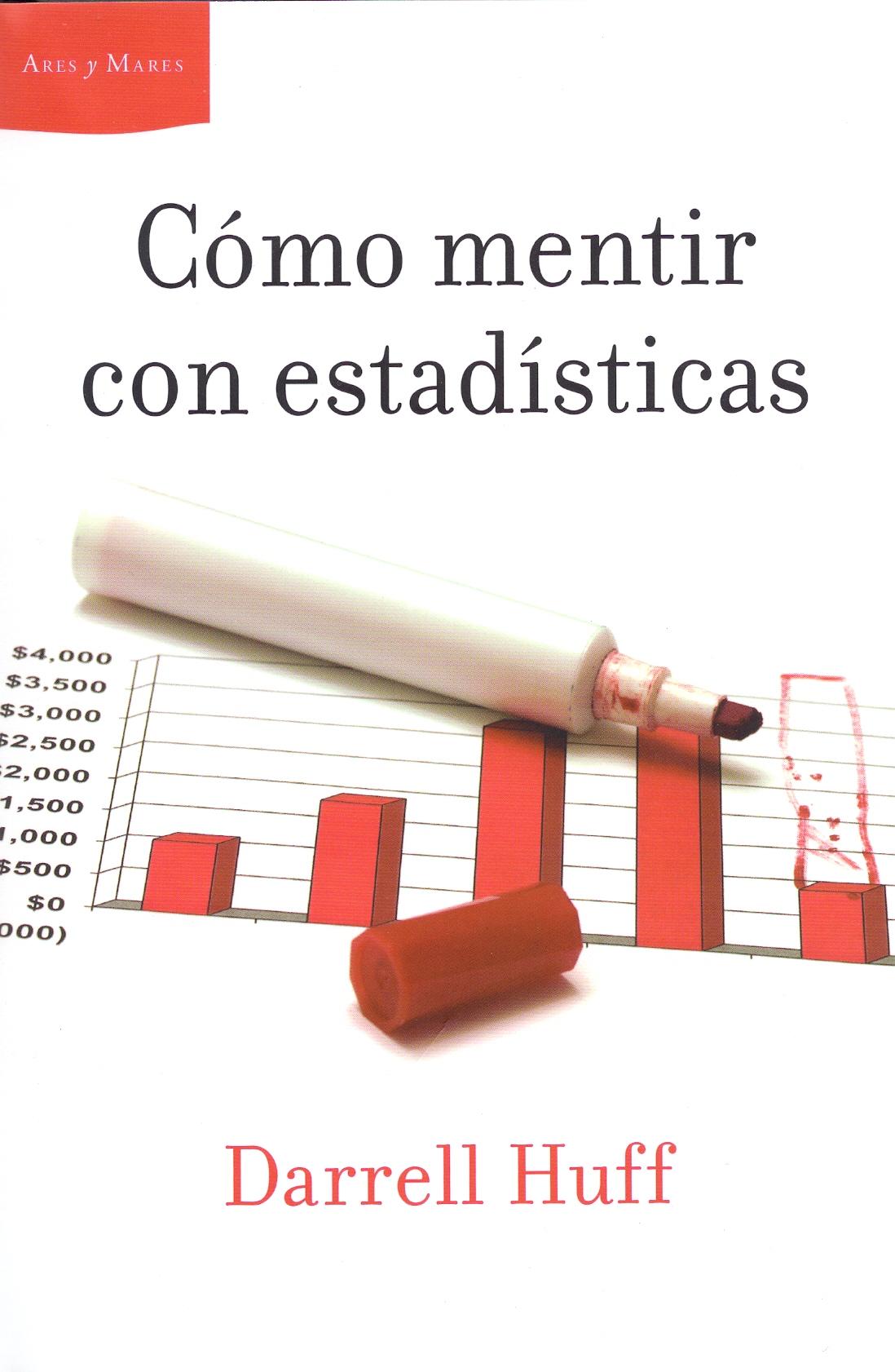 Como mentir con estadísticas